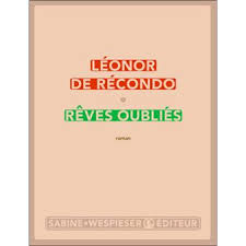 reves-oublies-leonor-de-recondo-liseuses-de-bordeaux