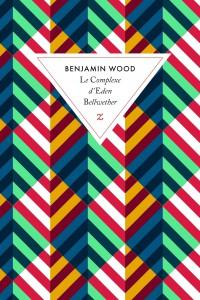 benjamin-wood-le-complexe-d-eden-bellwether