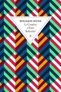 benjamin-wood-le-complexe-d-eden-bellwether