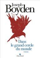 joseph-boyden-dans-le-grand-cercle-du-monde-liseuses-de-bordeaux