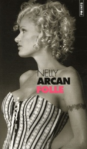 nelly-arcan-folle-les-liseuses-de-bordeaux