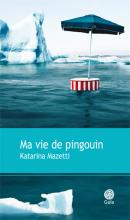 katarina-mazetti-ma-vie-de-pingouin-liseuses-de-bordeaux