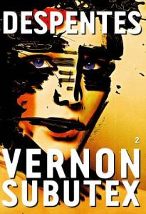 vernon-subutex-2-virginie-despentes-liseuses-de-bordeaux