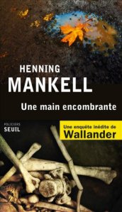 henning-mankell-une-main-encombrante-liseuses-de-bordeaux
