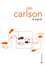 ron-carlson-le-signal-liseuses-de-bordeaux