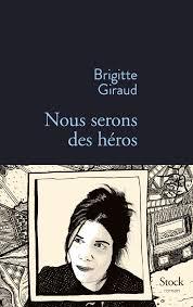 brigitte-giraud-nous-serons-des-heros-liseuses-de-bordeaux