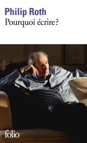 Pourquoi écrire ? par Philip Roth