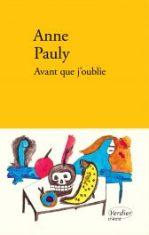 Avant que j'oublie, d'Anne Pauly