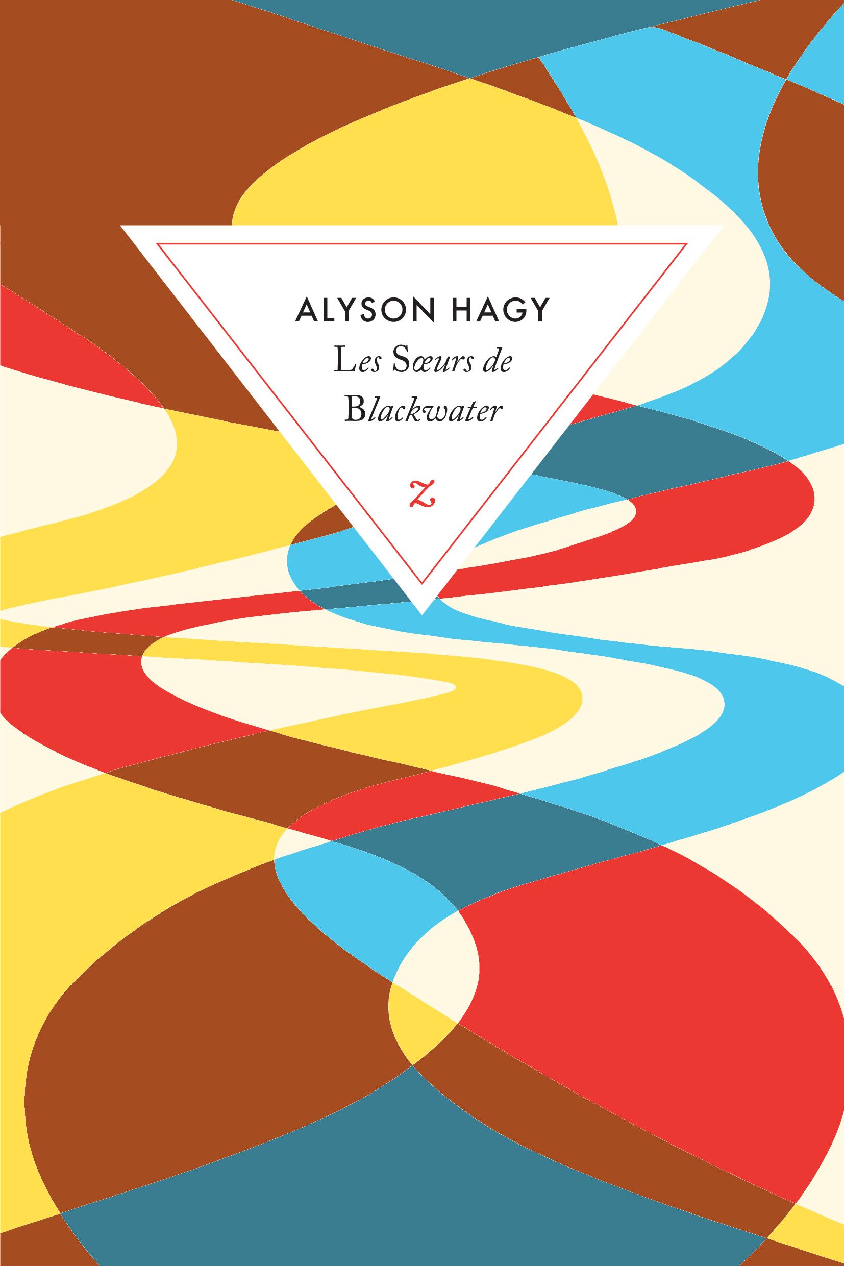 Les soeurs Blackwater de Alyson Hagy