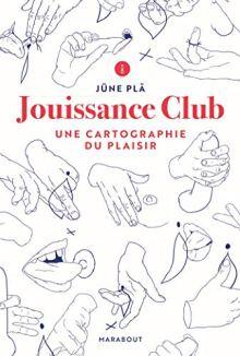 jouissance club par june pla